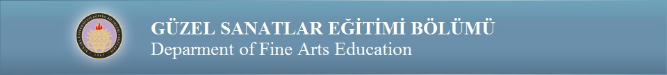 Güzel Sanatlar Eğitimi Bölümü